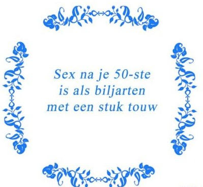 Teksttegeltje Sex na je 50 -ste is als