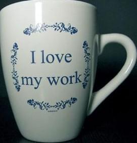 Koffie kopje tekst I love my work