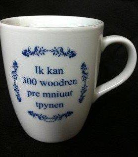 Koffie kopje tekst ik kan 300 woodren pre mniuut tpynen