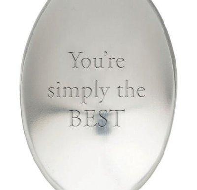 Lepel met tekst youre simply the best